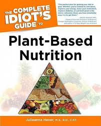 Blogger Giveaway! Two Copies of The Complete Idiot's Guide to Plant-Based Nutrition