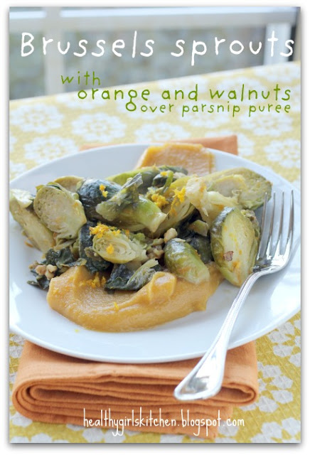 Brussels Sprouts with Orange and Walnuts over Parsnip Puree